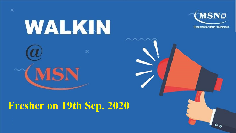 MSN Laboratories Pvt.Ltd. – Walk-Ins for Fresher on 19th Sep 2020