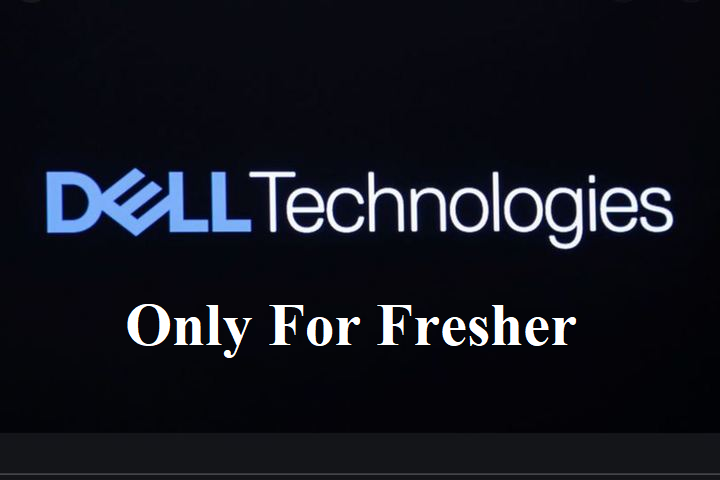 Dell Hiring for Fresher || Apply Now