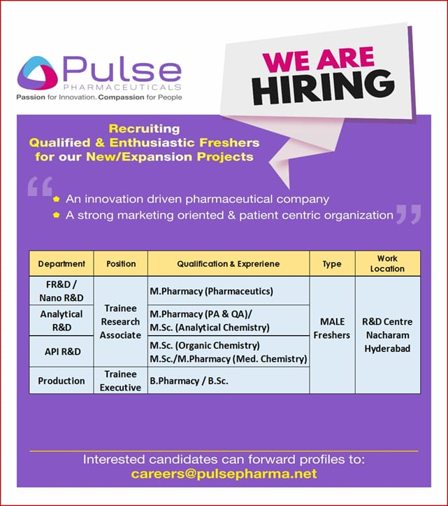 Urgent Openings for FRESHERS @ Pulse Pharmaceuticals