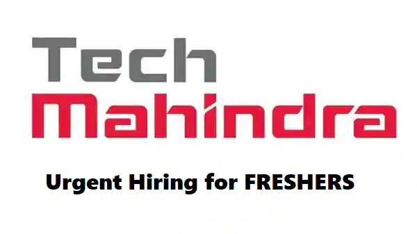 Tech Mahindra is Hiring for Fresher || 10 Opening || Apply Now